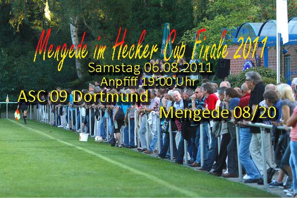 ASC 09 Dortmund und Mengede 08/20 spielen im Finale um den Hecker Cup 2011