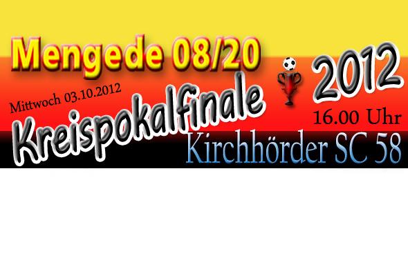 Kreispokalfinale 2012 -  Mengede 08/20-Kirchhörder SC