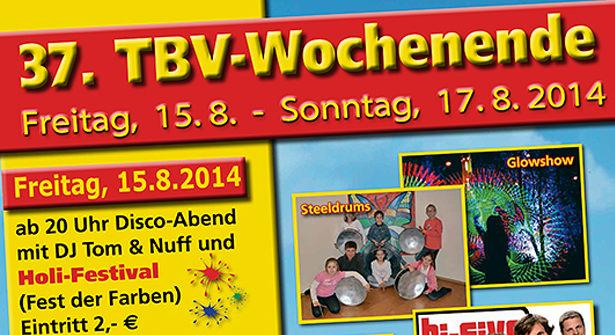 Neuauflage des 37. TBV-Wochenendes am 15. - 17. 08. 2014