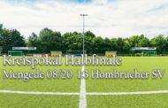 Halbfinale Mengede 08/20 - Hombrucher SV 1:3