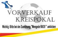 Achtung - Vorverkauf Kreispokalhalbfinale